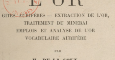 PDF: L'Or – Prospection, Gisements, Extraction, écrit par Georges P. Proust, 1920